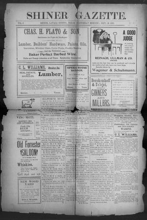Primary view of object titled 'Shiner Gazette. (Shiner, Tex.), Vol. 9, No. 16, Ed. 1, Wednesday, September 18, 1901'.