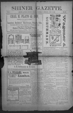 Primary view of object titled 'Shiner Gazette. (Shiner, Tex.), Vol. 9, No. 23, Ed. 1, Wednesday, November 6, 1901'.
