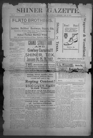 Primary view of object titled 'Shiner Gazette. (Shiner, Tex.), Vol. 9, No. 32, Ed. 1, Wednesday, January 15, 1902'.