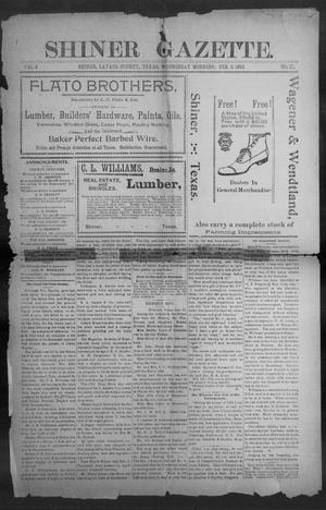 Primary view of object titled 'Shiner Gazette. (Shiner, Tex.), Vol. 9, No. 35, Ed. 1, Wednesday, February 5, 1902'.