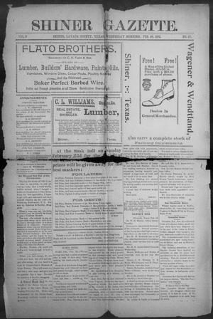 Primary view of object titled 'Shiner Gazette. (Shiner, Tex.), Vol. 9, No. 37, Ed. 1, Wednesday, February 19, 1902'.