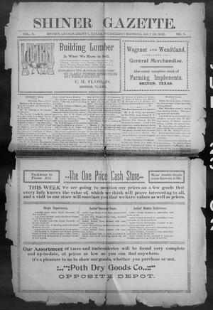 Primary view of object titled 'Shiner Gazette. (Shiner, Tex.), Vol. 10, No. 7, Ed. 1, Wednesday, July 23, 1902'.