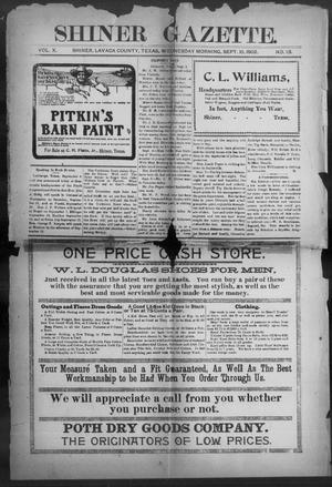 Primary view of object titled 'Shiner Gazette. (Shiner, Tex.), Vol. 10, No. 13, Ed. 1, Wednesday, September 10, 1902'.