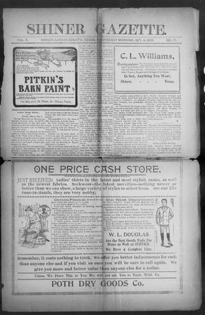 Primary view of object titled 'Shiner Gazette. (Shiner, Tex.), Vol. 10, No. 17, Ed. 1, Wednesday, October 8, 1902'.