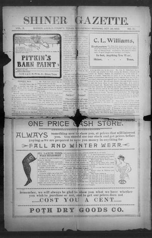 Primary view of object titled 'Shiner Gazette. (Shiner, Tex.), Vol. 10, No. 20, Ed. 1, Wednesday, October 29, 1902'.