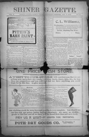 Primary view of object titled 'Shiner Gazette. (Shiner, Tex.), Vol. 10, No. 21, Ed. 1, Wednesday, November 5, 1902'.