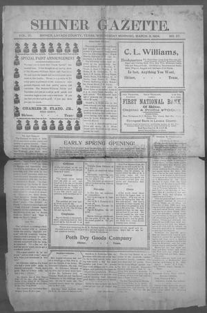 Primary view of object titled 'Shiner Gazette. (Shiner, Tex.), Vol. 11, No. 37, Ed. 1, Wednesday, March 9, 1904'.