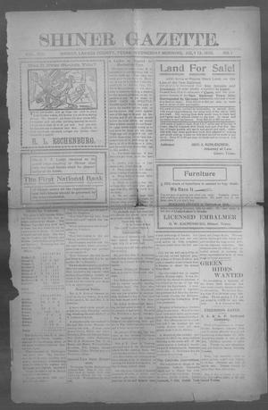 Primary view of object titled 'Shiner Gazette. (Shiner, Tex.), Vol. 13, No. 1, Ed. 1, Wednesday, July 12, 1905'.