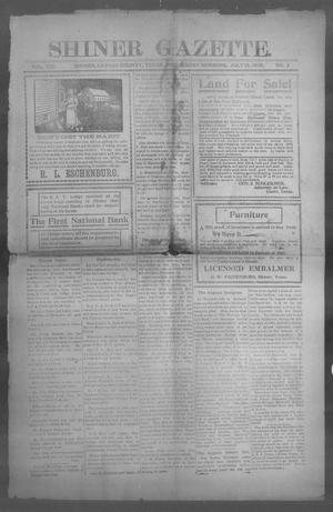 Primary view of object titled 'Shiner Gazette. (Shiner, Tex.), Vol. 13, No. 2, Ed. 1, Wednesday, July 19, 1905'.
