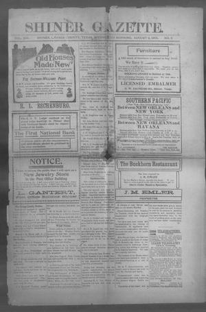 Primary view of object titled 'Shiner Gazette. (Shiner, Tex.), Vol. 13, No. 5, Ed. 1, Wednesday, August 9, 1905'.