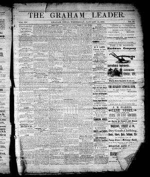 Primary view of The Graham Leader. (Graham, Tex.), Vol. 15, No. 23, Ed. 1 Wednesday, January 14, 1891