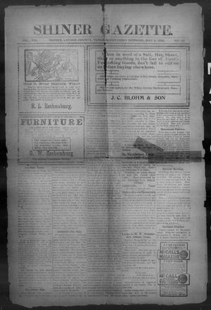 Primary view of object titled 'Shiner Gazette. (Shiner, Tex.), Vol. 13, No. 43, Ed. 1, Wednesday, May 9, 1906'.