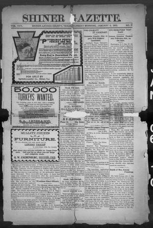 Primary view of object titled 'Shiner Gazette. (Shiner, Tex.), Vol. 17, No. 21, Ed. 1, Thursday, January 6, 1910'.