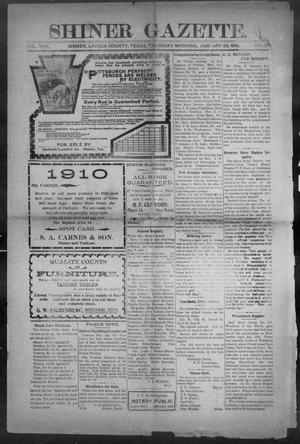 Primary view of object titled 'Shiner Gazette. (Shiner, Tex.), Vol. 17, No. 23, Ed. 1, Thursday, January 20, 1910'.