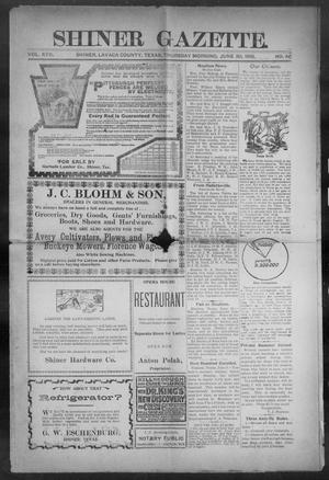 Primary view of object titled 'Shiner Gazette. (Shiner, Tex.), Vol. 17, No. 46, Ed. 1, Thursday, June 30, 1910'.