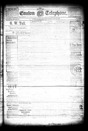 Primary view of The Canton Telephone. (Canton, Tex.), Vol. 8, No. [50], Ed. 1 Friday, July 11, 1890