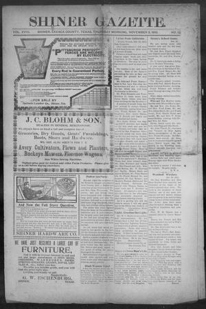 Primary view of object titled 'Shiner Gazette. (Shiner, Tex.), Vol. 18, No. 12, Ed. 1, Thursday, November 3, 1910'.
