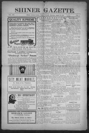 Primary view of object titled 'Shiner Gazette. (Shiner, Tex.), Vol. 19, No. 2, Ed. 1, Thursday, August 31, 1911'.