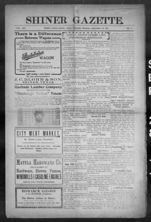 Primary view of object titled 'Shiner Gazette. (Shiner, Tex.), Vol. 19, No. 6, Ed. 1, Thursday, September 28, 1911'.