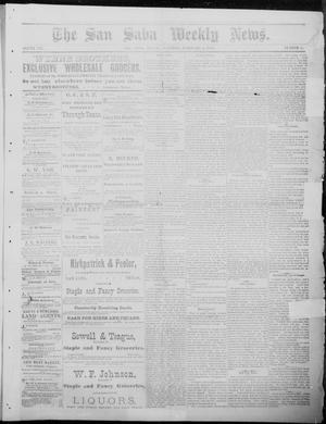 Primary view of object titled 'The San Saba Weekly News. (San Saba, Tex.), Vol. 12, No. 17, Ed. 1, Saturday, February 6, 1886'.