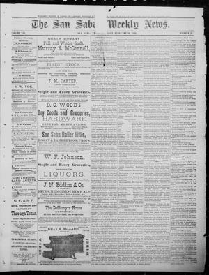 Primary view of object titled 'The San Saba Weekly News. (San Saba, Tex.), Vol. 12, No. 19, Ed. 1, Saturday, February 20, 1886'.