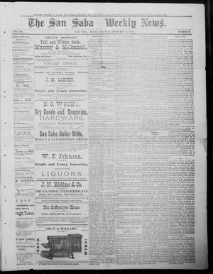 Primary view of object titled 'The San Saba Weekly News. (San Saba, Tex.), Vol. 12, No. 20, Ed. 1, Saturday, February 27, 1886'.