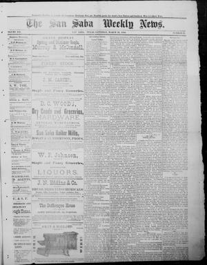 Primary view of object titled 'The San Saba Weekly News. (San Saba, Tex.), Vol. 12, No. 23, Ed. 1, Saturday, March 20, 1886'.