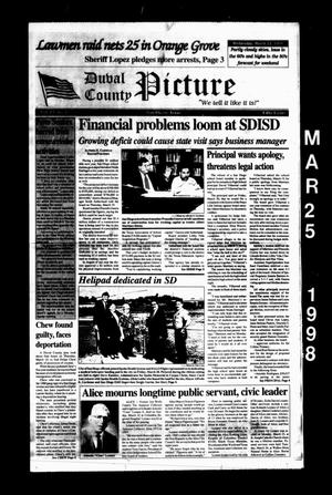 Duval County Picture (San Diego, Tex.), Vol. 13, No. [12], Ed. 1 Wednesday, March 25, 1998