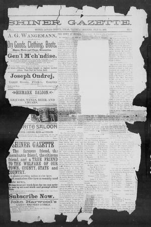 Primary view of object titled 'Shiner Gazette. (Shiner, Tex.), Vol. 1, No. 3, Ed. 1, Thursday, July 20, 1893'.