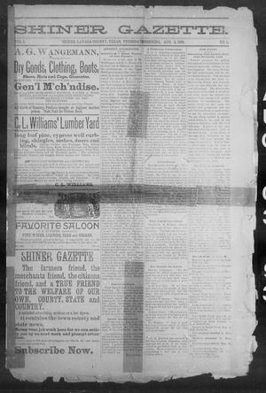 Primary view of object titled 'Shiner Gazette. (Shiner, Tex.), Vol. 1, No. 5, Ed. 1, Thursday, August 3, 1893'.