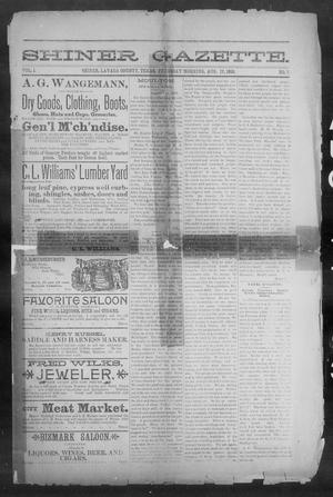 Primary view of object titled 'Shiner Gazette. (Shiner, Tex.), Vol. 1, No. 7, Ed. 1, Thursday, August 17, 1893'.