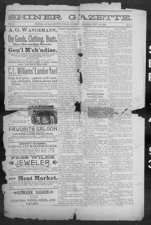 Primary view of object titled 'Shiner Gazette. (Shiner, Tex.), Vol. 1, No. 11, Ed. 1, Thursday, September 14, 1893'.