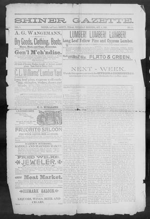 Primary view of object titled 'Shiner Gazette. (Shiner, Tex.), Vol. 1, No. 14, Ed. 1, Thursday, October 5, 1893'.
