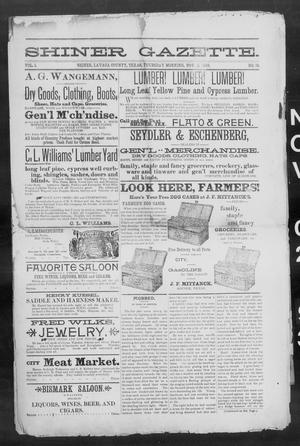 Primary view of object titled 'Shiner Gazette. (Shiner, Tex.), Vol. 1, No. 18, Ed. 1, Thursday, November 2, 1893'.