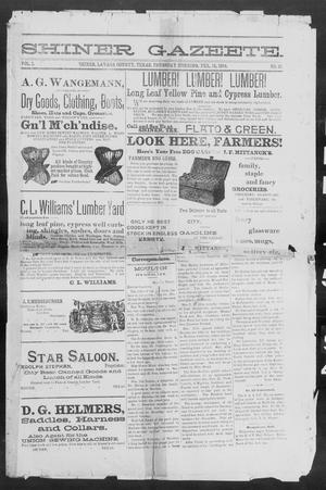 Primary view of object titled 'Shiner Gazette. (Shiner, Tex.), Vol. 1, No. 33, Ed. 1, Thursday, February 15, 1894'.