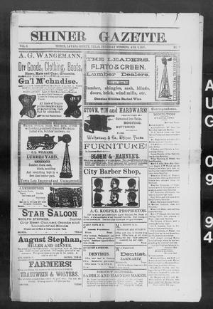Primary view of object titled 'Shiner Gazette. (Shiner, Tex.), Vol. 2, No. 7, Ed. 1, Thursday, August 9, 1894'.
