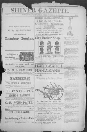 Primary view of object titled 'Shiner Gazette. (Shiner, Tex.), Vol. 2, No. 44, Ed. 1, Thursday, March 28, 1895'.