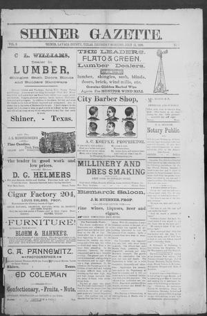 Primary view of object titled 'Shiner Gazette. (Shiner, Tex.), Vol. 3, No. 5, Ed. 1, Thursday, July 11, 1895'.