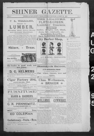 Primary view of object titled 'Shiner Gazette. (Shiner, Tex.), Vol. 3, No. 11, Ed. 1, Thursday, August 22, 1895'.