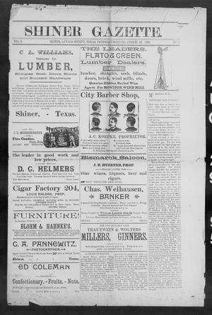 Primary view of object titled 'Shiner Gazette. (Shiner, Tex.), Vol. 3, No. 12, Ed. 1, Thursday, August 29, 1895'.