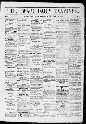 The Waco Daily Examiner. (Waco, Tex.), Vol. 2, No. 58, Ed. 1, Wednesday, January 7, 1874