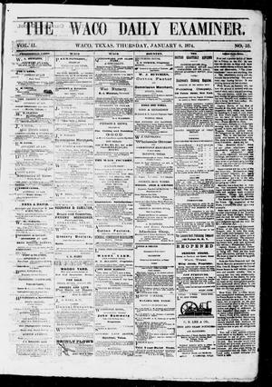 The Waco Daily Examiner. (Waco, Tex.), Vol. 2, No. 59, Ed. 1, Thursday, January 8, 1874
