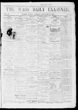 The Waco Daily Examiner. (Waco, Tex.), Vol. 2, No. 66, Ed. 1, Friday, January 16, 1874