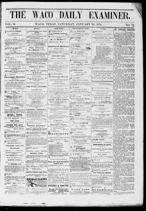 Primary view of object titled 'The Waco Daily Examiner. (Waco, Tex.), Vol. 2, No. 72, Ed. 1, Saturday, January 24, 1874'.