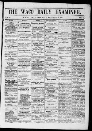 Primary view of object titled 'The Waco Daily Examiner. (Waco, Tex.), Vol. 2, No. 78, Ed. 1, Saturday, January 31, 1874'.