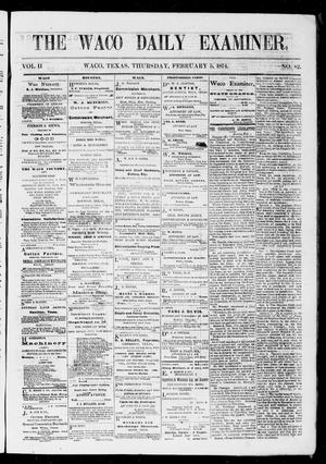 Primary view of object titled 'The Waco Daily Examiner. (Waco, Tex.), Vol. 2, No. 82, Ed. 1, Thursday, February 5, 1874'.