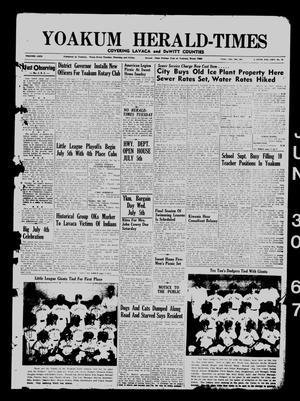 Yoakum Herald-Times (Yoakum, Tex.), Vol. 69, No. 76, Ed. 1 Friday, June 30, 1967