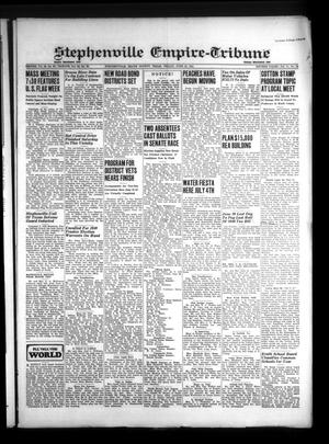 Primary view of Stephenville Empire-Tribune (Stephenville, Tex.), Vol. 71, No. 24, Ed. 1 Friday, June 13, 1941