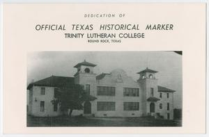 Primary view of object titled 'Dedication of Official Texas Historical Marker, Trinity Lutheran College, Round Rock, Texas'.