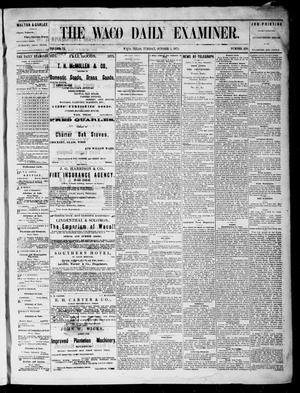 Primary view of object titled 'The Waco Daily Examiner. (Waco, Tex.), Vol. 3, No. 230, Ed. 1, Tuesday, October 5, 1875'.